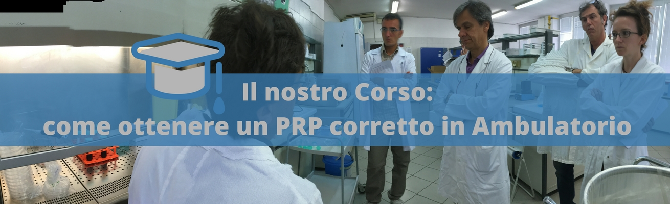 Il nostro Corso come ottenere un PRP corretto in Ambulatorio