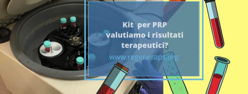 kit PRP commerciali e risultati terapeutici